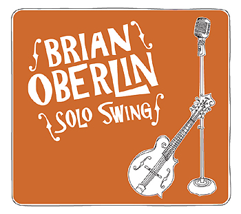 Brian Oberlin Solo Swing